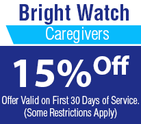 Home Care Orange County CA | Huntington Beach Home Care | Bright Watch Caregivers | 15% Off discount Coupon